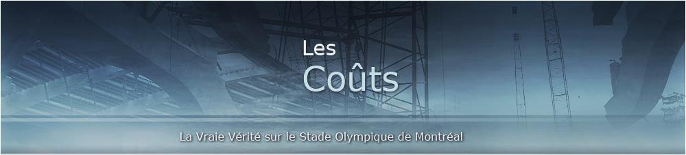 Les coûts du Stade Olympique de Montréal